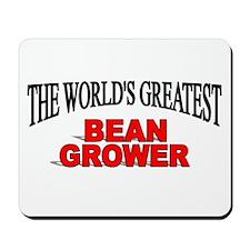 """The World's Greatest Bean Grower"" Mousepad"