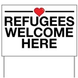 Refugees welcome here Yard Signs