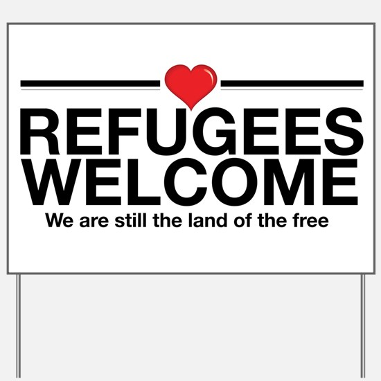 Refugees Welcome Yard Sign