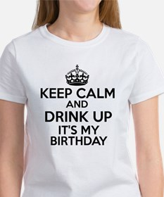 Keep calm and drink up Women's T-Shirt