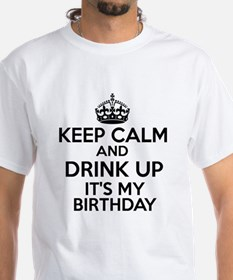 Keep calm and drink up Shirt