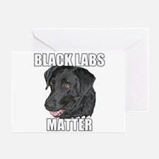 Black Labs Matter Two Greeting Card