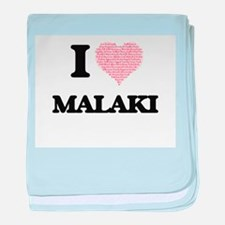 I Love Malaki (Heart Made from Love w baby blanket