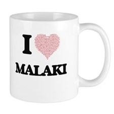 I Love Malaki (Heart Made from Love words) Mugs