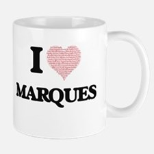 I Love Marques (Heart Made from Love words) Mugs