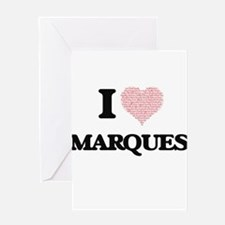 I Love Marques (Heart Made from Lov Greeting Cards