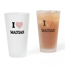 I Love Matias (Heart Made from Love Drinking Glass