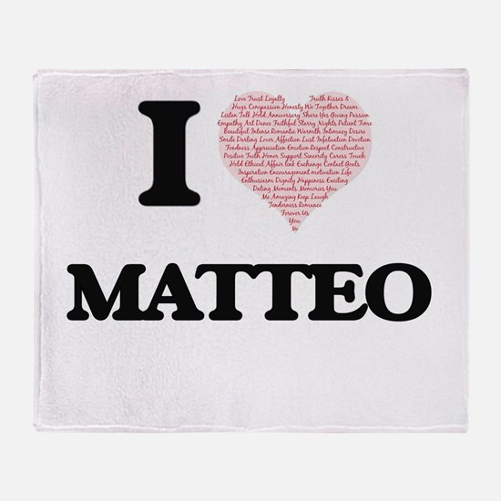 I Love Matteo (Heart Made from Love Throw Blanket