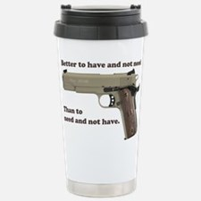 Better to have Travel Mug