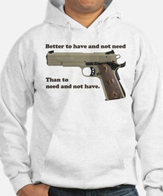 Better to have Hoodie