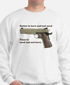 Better to have Sweatshirt