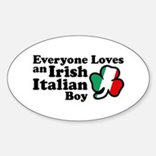 Everyone Loves an Irish Italian Boy Oval Decal