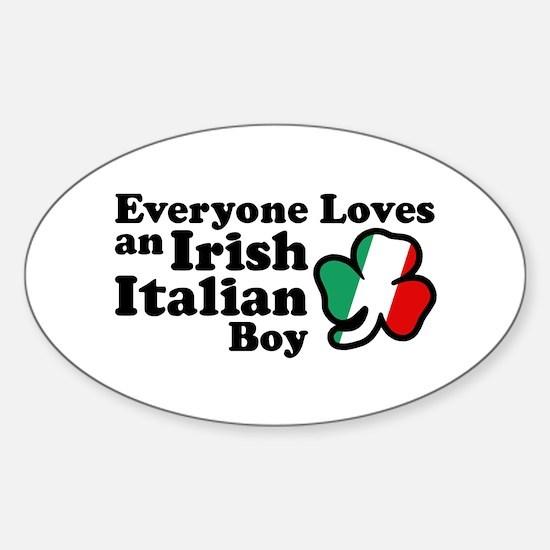 Everyone Loves an Irish Italian Boy Oval Decal