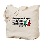 Everyone Loves an Irish Italian Boy Tote Bag