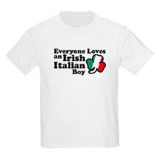 Everyone Loves an Irish Italian Boy T-Shirt