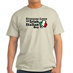 Everyone Loves an Irish Italian Boy Light T-Shirt