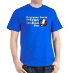Everyone Loves an Irish Italian Boy Dark T-Shirt