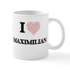 I Love Maximilian (Heart Made from Love words Mugs