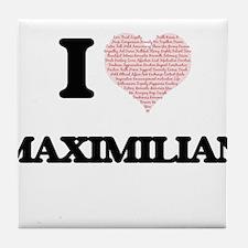 I Love Maximilian (Heart Made from Lo Tile Coaster