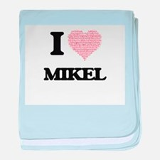 I Love Mikel (Heart Made from Love wo baby blanket