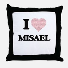 I Love Misael (Heart Made from Love w Throw Pillow