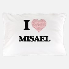 I Love Misael (Heart Made from Love wo Pillow Case