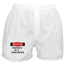 Property of a Firefighter Boxer Shorts