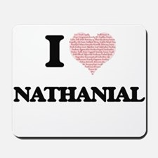 I Love Nathanial (Heart Made from Love w Mousepad