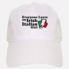 Everyone Loves an Irish Italian Girl Baseball Baseball Cap