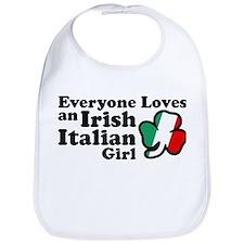 Everyone Loves an Irish Italian Girl Bib