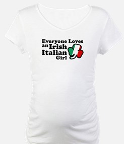 Everyone Loves an Irish Italian Girl Shirt