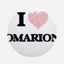 I Love Omarion (Heart Made from Lov Round Ornament