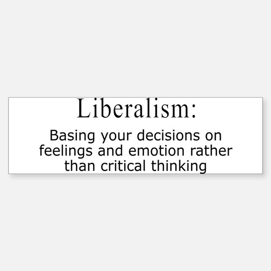 Liberalism Defined Bumper Bumper Bumper Sticker