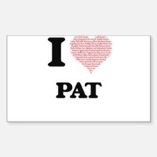 I Love Pat (Heart Made from Love words) Decal