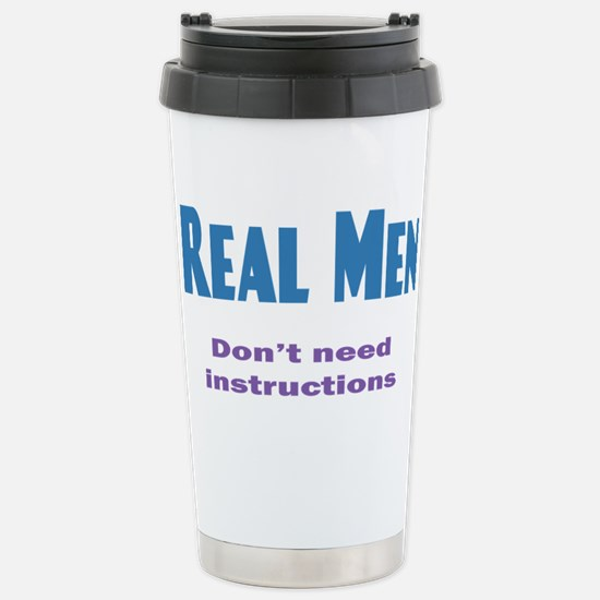 Real Men Travel Mug
