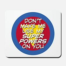 Super Powers 01 Mousepad