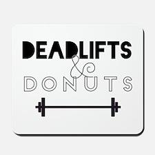 Deadlifts & Donuts Mousepad