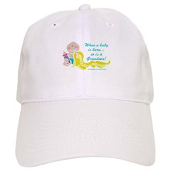 Grandma Is Born Baseball Cap