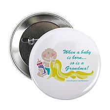 Grandma Is Born Button