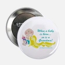 Grandma Is Born Button