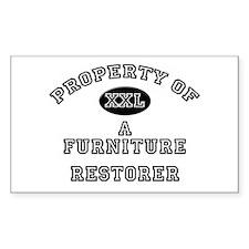 Property of a Furniture Restorer Sticker (Rectangu