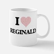 I Love Reginald (Heart Made from Love words) Mugs
