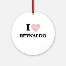 I Love Reynaldo (Heart Made from Lo Round Ornament