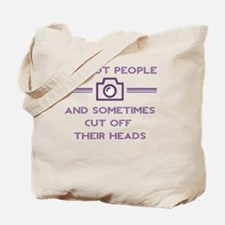 Cute I shoot people Tote Bag
