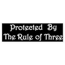 Rule of Three Protection Bumper Bumper Sticker