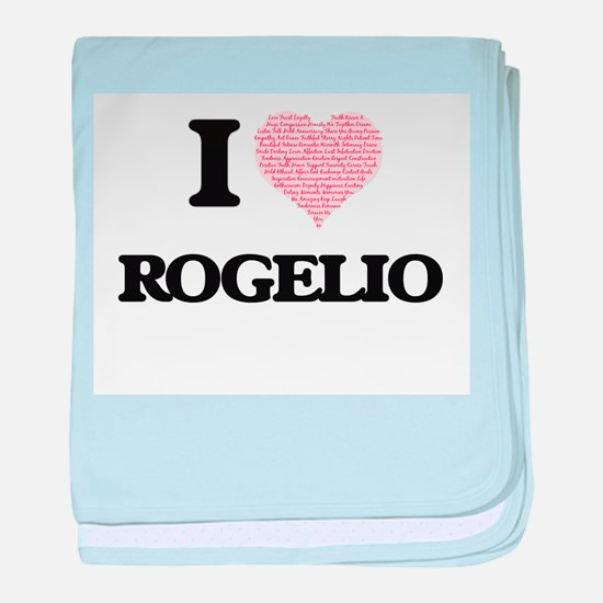 I Love Rogelio (Heart Made from Love baby blanket