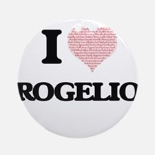 I Love Rogelio (Heart Made from Lov Round Ornament