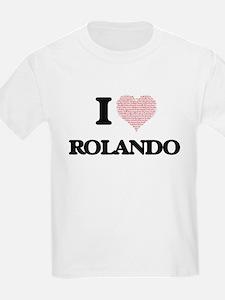 I Love Rolando (Heart Made from Love words T-Shirt