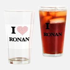 I Love Ronan (Heart Made from Love Drinking Glass