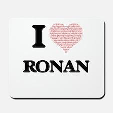 I Love Ronan (Heart Made from Love words Mousepad